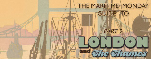 Maritime Monday for Aug 20th, 2012: Thames 2; Love That Dirty Water