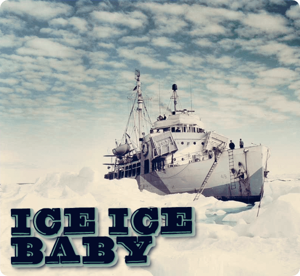 Maritime Monday for May 20th, 2013: Ice Ice Baby Part 1